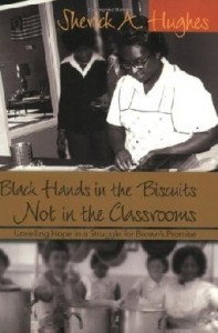 Black Hands in the Biscuits Not in the Classroom Book Cover Image